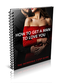 how to get a man to love you